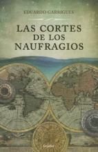 Garrigues, Eduardo Las cortes de los naufragios The Courts of Wrecks