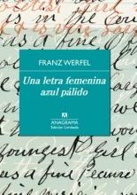 Werfel, Franz Una letra femenina azul palido A Pale Blue Feminine Handwriting