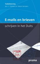 C. Timmers , E-mails en brieven schrijven in het Duits