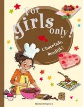 For girls only Chocolade, heerlijk !