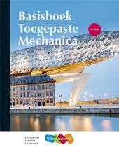 A. Dolfing J.W. Welleman, Toegepaste Mechanica Basisboek