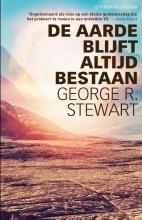 George R.  Stewart De aarde blijft altijd bestaan