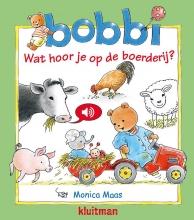 Monica Maas , Wat hoor je op de boerderij?