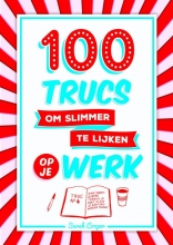 Sarah  Cooper 100 trucs om slimmer te lijken op je werk