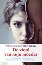 Yvonne van den Berg De viool van mijn moeder