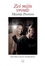 Marnix  Peeters Zei mijn vrouw