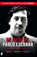 Mark  Bowden De jacht op Pablo Escobar