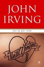 John  Irving Tot ik jou vind