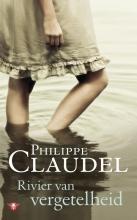 Philippe  Claudel Rivier van vergetelheid