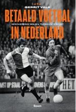 Gerrit Valk , Betaald voetbal in Nederland