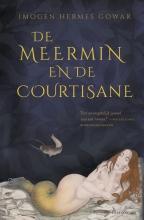 Imogen Hermes Gowar , De meermin en de courtisane