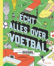 Mundial , Echt alles over voetbal