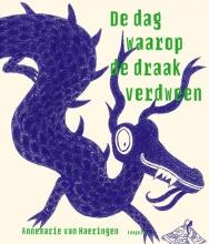 Annemarie van Haeringen , De dag waarop de draak verdween