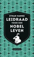 Ethan  Hawke Leidraad voor een nobel leven