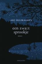 Aki  Ollikainen Een zwart sprookje