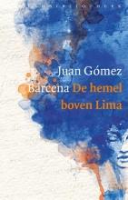 Juan Gómez Bárcena, De hemel boven Lima