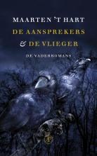 Maarten `t Hart De aansprekers & De vlieger (POD)