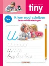 Tiny - Ik leer mooi schrijven Eerste schrijfoefeningen