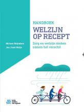 Miriam  Heijnders, Jan Joost  Meijs Handboek Welzijn op Recept