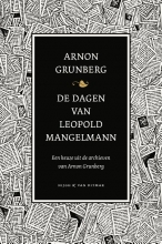 Arnon  Grunberg De dagen van Leopold Mangelmann