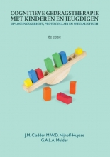 G.A.L.A. Mulder J.M. Cladder   M.W.D. Nijhoff-Huysse , Cognitieve gedragstherapie met kinderen en jeugdigen, 8e editie
