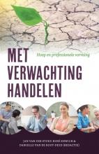 Danielle van de Koot-Dees Jan der Stoep  René Erwich, Met verwachting handelen