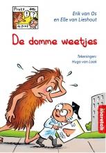 Elle van Lieshout Erik van Os, De domme weetjes makkelijk lezen 8+