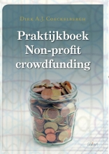 Dirk A.J.  Coeckelbergh Praktijkboek Non-profit crowdfunding