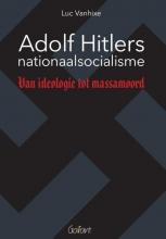 Luc Vanhixe , Adolf Hitlers nationaalsocialisme