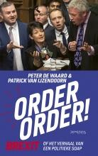 Patrick van IJzendoorn Peter de Waard, Order, order