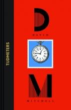 David  Mitchell Tijdmeters - Luxe editie