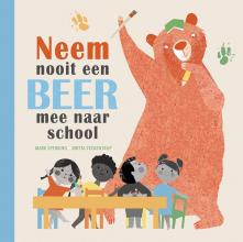 Mark  Sperring Neem nooit een beer mee naar school