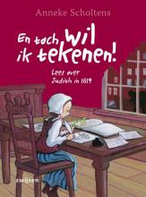 Anneke Scholtens , En toch wil ik tekenen!