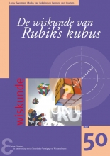 Leroy  Soesman, Marko van Eekelen, Bernard van Houtum Zebra-reeks De wiskunde van Rubik`s kubus
