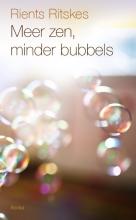 Rients Ritskes Meer zen, minder bubbels