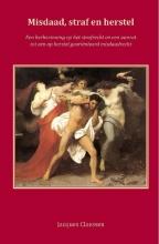 J.A.A.C. Claessen , Misdaad, straf en herstel