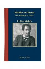 Eveline  Nikkels Gustav Mahler en Freud