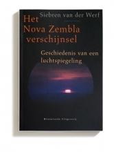 Siebren van der Werf Het Nova Zembla verschijnsel