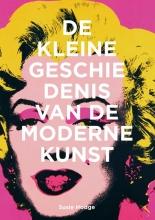 Susie Hodge , De kleine geschiedenis van de moderne kunst