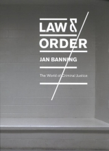 Jan Banning , Law & order