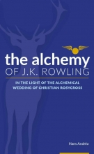 Hans Andréa , The Alchemy of J.K. Rowling