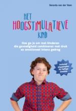Gerarda Van der Veen , Het hoogstimulatieve kind