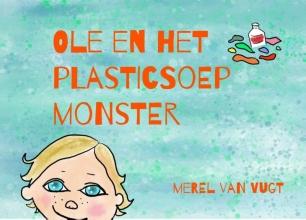 Michiel van Vugt Merel van Vugt, Ole en het plasticsoepmonster