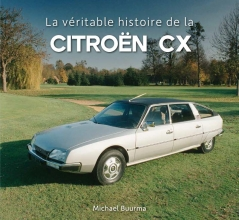 Michael Buurma , La véritable histoire de la Citroën CX