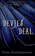 Tessa Hastjarjanto , Devil`s Deal