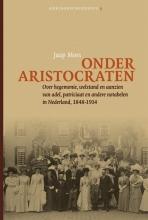 Jaap Moes , Onder aristocraten