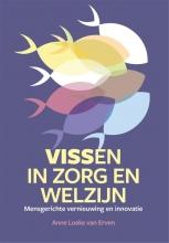 Anne Loeke van Erven , Vissen in zorg en welzijn