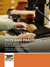, Pots and practices
