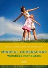 Kathleen Restifp Susan Bogels, Mindful ouderschap