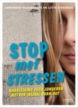 Lotte Stegeman Annemieke Ruggenberg, Stop met stressen
